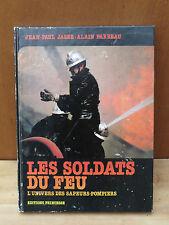 Libro Soldados de la fuego zapadores bomberos JP JAGER y A. PARBEAU Ed. Princesa