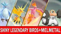 Pokemon Let's GO Shiny Articuno, Moltres, Zapdos & Shiny Melmetal [ 6 IV ]