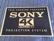 Sony 4K Ultra HD Projector Cinema Sign