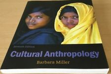 Cultural Anthropology 7ED, by Barbara Miller