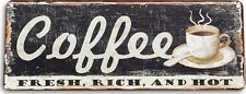 "TIN SIGN ""Coffee Fresh Rich"" Metal Art Farm Shop Kitchen A044 #"