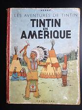 Album Hergé Tintin en Amérique B4 1950 Mauvais état