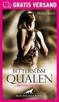 Bittersüße Qualen   Erotischer Roman von Emily Bale   blue panther books