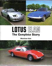 Lotus Elan The Complete Story by Vale Pub 2013 Elan Twin Cam Plus 2 26R M100 +