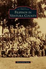 Filipinos in Ventura County (Hardback or Cased Book)