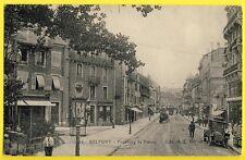 cpa 90 - BELFORT en 1914 Faubourg de FRANCE Animés Commerce Cachet Dépot 50e RTI