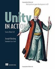 Unity in Action: Multiplatform Game Development in C# with Unity 5 New Paperback