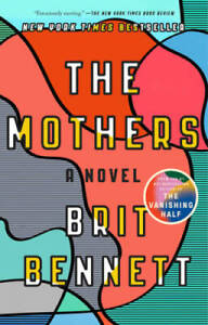 The Mothers: A Novel - Paperback By Bennett, Brit - GOOD