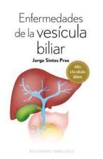 Enfermedades de la vesicula biliar (Spanish Edition)