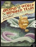 Around the World in a Hundred Years: From Henry the Navigator to Magellan by Jea