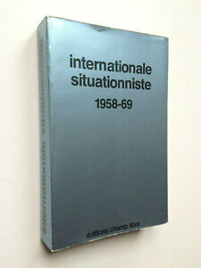 """ Internationale Situationniste 1958-69 "" Collection complète, Champ Libre 1975"