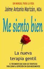Me Siento Bien : La Terapia Gentil by Jaime Marizán (2015, Paperback)