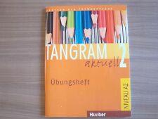 BUCH - Tangram aktuell 2 (Lektion 1-4 und Lektion 5-7) Übungsheft - Silke Hilper