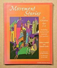 Movement Stories for Children 3-6 by Landalf & Gerke 1996 1st paperback