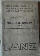 Lanz Vorrats-Roder VR 2 Zusammenbau- und Betriebsanleitung + Ersatztelliste