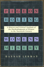 Pigeon Holing Women's Misery by Hannah Lerman-First Edition/DJ-1996