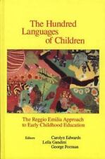 The Hundred Languages of Children: The Reggio Emilia Approach to Early Childhood