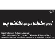 MY MIDDLE FINGER SALUTES YOU! Reflective Funny Car Windscreen Sticker Best Gift-