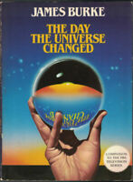 Day the Universe Changed : How Galileo's Telescope Changed the Truth and Other E