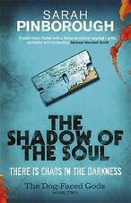 Pinborough, Sarah, The Shadow of the Soul: The Dog-Faced Gods Book Two (DOG-FACE