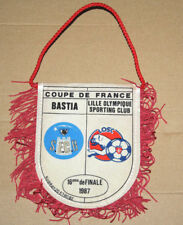 FANION WIMPEL PENNANT SECB SPORTING CLUB BASTIA LOSC LILLE COUPE DE FRANCE 1987