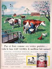 PUBLICITÉ DE PRESSE 1960 LAIT GLORIA LE MEILLEUR DU NATUREL - VACHE - LA TRAITE