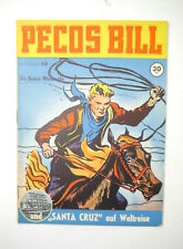 Pecos Bill Booklet 50 And Santa Cruz On Weltreise Comic Mondial Publisher (WR8)