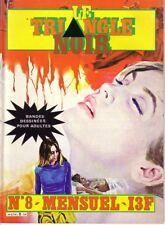 LE TRIANGLE NOIR N°8 CAP - magazine BD  pour Adultes