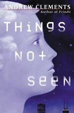 Things Not Seen by Andrew Clements (2002, Paperback)