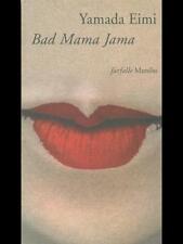 BAD MAMA JAMA  YAMADA EIMI MARSILIO 1996 FARFALLE