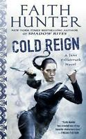 Cold Reign: A Jane Yellowrock Novel by Faith Hunter (Paperback, 2017)