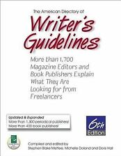 American Directory of Writer's Guidelines: More Than 1,700 Magazine Editors and