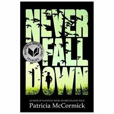 Never Fall Down by Patricia McCormick (2014 Paperback) HH5116
