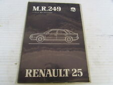 MR.249 MANUEL DE REPARATION MECANIQUE RENAULT R25   REF 7711075313