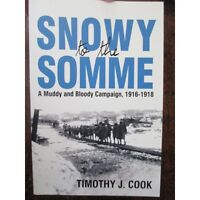 55th Battalion WW1 History Snowy to the Somme 1916-18 New Aust Military Book