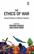 The Ethics of War: Shared Problems in Different Traditions, Rodin, David, Sorabj