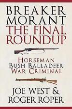 Breaker Morant: The Final Roundup by Roper, Roger, West, Joe | Hardcover Book |