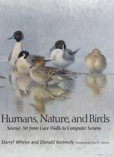 New listing Humans, Nature, and Birds: Science Art from Cave Walls to Computer Screens, Kenn