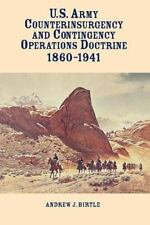 United States Army Counterinsurgency And Contingency Operations Doctrine, 186...