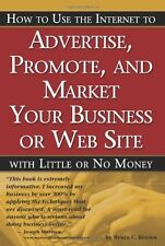 How to Use the Internet to Advertise, Promote and