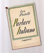 parlare italiano -leo pestelli - 1958 -