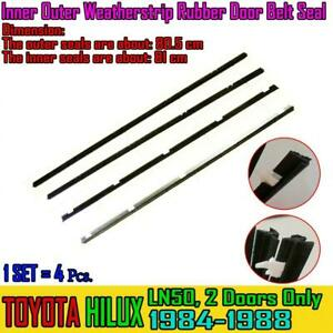 For Toyota Hilux 2Dr LN50 1984-88 Inner Outer Weatherstrip Rubber Door Belt Seal