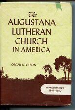 Augustana Lutheran Church in America Pioneer Period by Oscar N Olson Vntg HB DJ