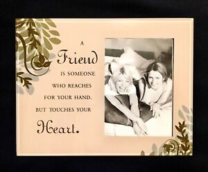 A Friend Reaches Out For Your Hand But Touches Your Heart Glass Picture Frame.