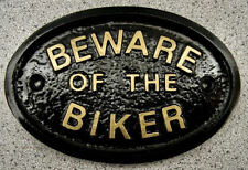 BEWARE BIKER - CYCLE  MOUNTAIN BIKE MOTOR ROAD HOUSE DOOR PLAQUE SIGN