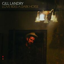 GILL LANDRY - LOVE RIDES A DARK HORSE (HEAVYWEIGHT LP+MP3)   VINYL LP + MP3 NEW+