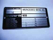 Typenschild Mercedes für 107, 108, 113, 123, 126, 140, 210, 114, 115 , 111, 110.