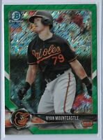 2018 Bowman Chrome Green Shimmer Parallel Ryan Mountcastle 87/99 Baltimore