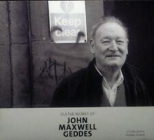 CD JOHN MAXWELL GEDDES - guitar works of, Stefan Grasse