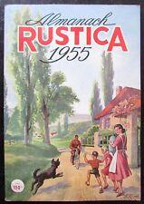 ALMANACH RUSTICA 1955 CALENDRIER JARDIN NATURE LOISIRS